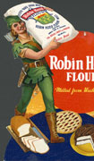 Poster illustration of Robin Hood carrying a large sack of flour over his left shoulder. A loaf of bread, pie and cake are at his feet. Cpmpany name and text at right